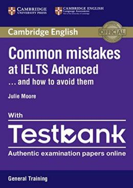 COMMON MISTAKES AT IELTS ADV... AND HOW TO AVOID THEM PACK G.T.