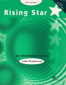 RISING STAR AN INTERMEDIATE COURSE PRACTICE BOOK WITH KEY
